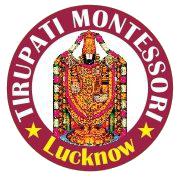 TIRUPATI  MONTESSORI SCHOOL